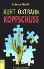 Kurt Ostbahn: Kopfschuss