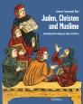 Juden, Christen und Muslime
