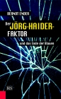 Der Jörg-Haider-Faktor und das Ende der Blauen