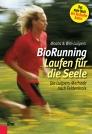 BioRunning: Laufen für die Seele