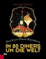 In 80 Diners um die Welt