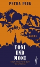 Toni und Moni oder: Anleitung zum Heimatroman
