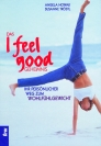 I Feel Good-Geheimnis