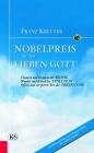 Nobelpreis für den lieben Gott