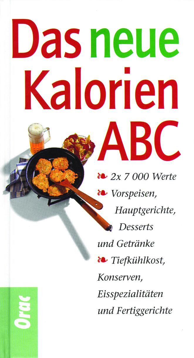 Das neue Kalorien-ABC - Kremayr & Scheriau