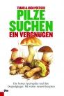 Pilze suchen – ein Vergnügen