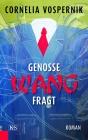 Genosse Wang fragt