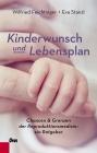 Kinderwunsch und Lebensplan