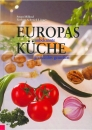 Europas unbekannte Küche
