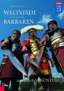 Weltstadt im Land der Barbaren