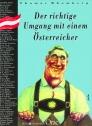 Der richtige Umgang mit einem Österreicher