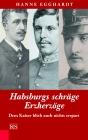 Habsburgs schräge Erzherzöge