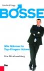 Bosse – Wie Männer in Top-Etagen ticken