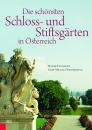 Die schönsten Schloss- und Stiftsgärten in Österreich