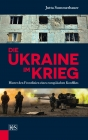 Die Ukraine im Krieg