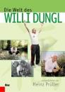 Die Welt des Willi Dungl