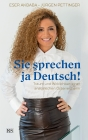 Sie şprechen ja Deutsch!