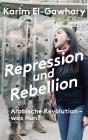 Repression und Rebellion
